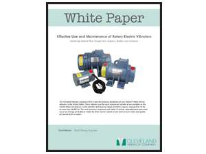 White Paper: Effective Use and Maintenance of Rotary Electric Vibrators
